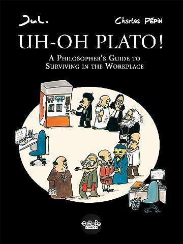 Uh-Oh Plato!
