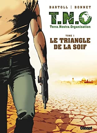 T.N.O. Vol. 1: Le Triangle de la Soif