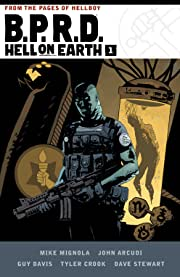 B.P.R.D. Hell on Earth: Book One