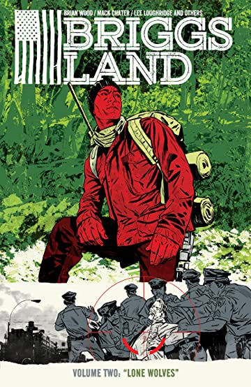 Briggs Land Vol. 2: Lone Wolves