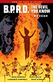 B.P.R.D.: The Devil You Know Tome 1: Messiah