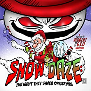 Snow Daze: The Night They Saved Christmas Vol. 1