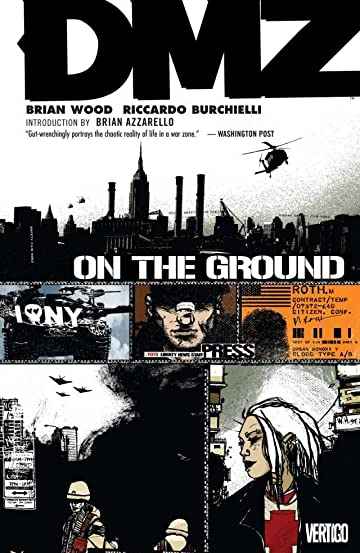 DMZ Tome 1: On the Ground