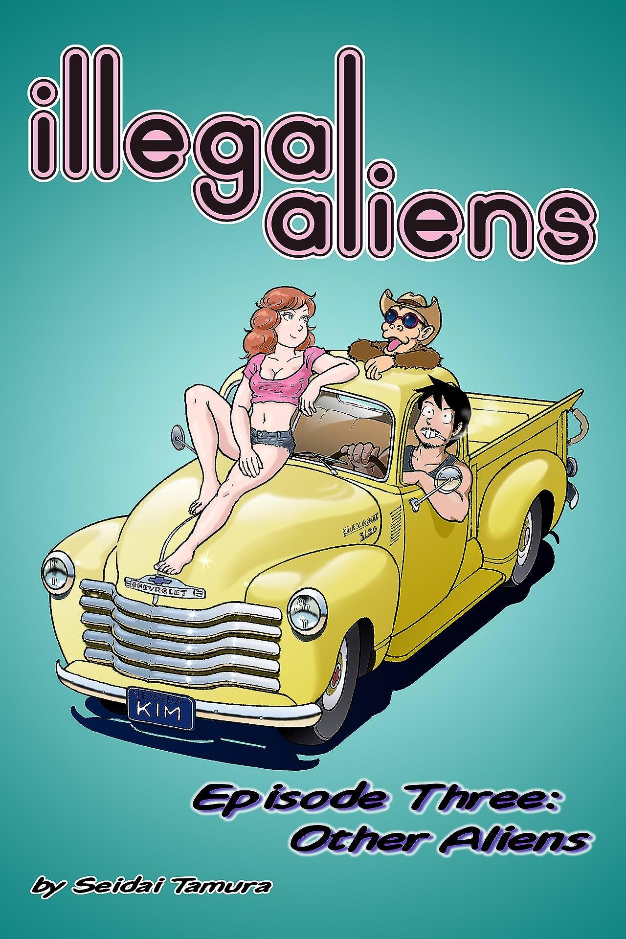 Illegal Aliens #3: Other Aliens
