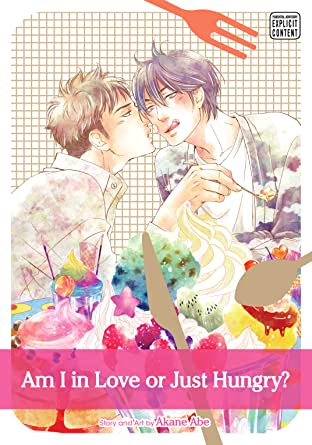 Am I in Love or Just Hungry? Tome 1