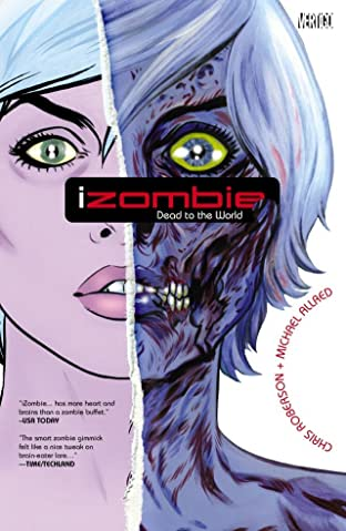 iZombie Tome 1: Dead To the World