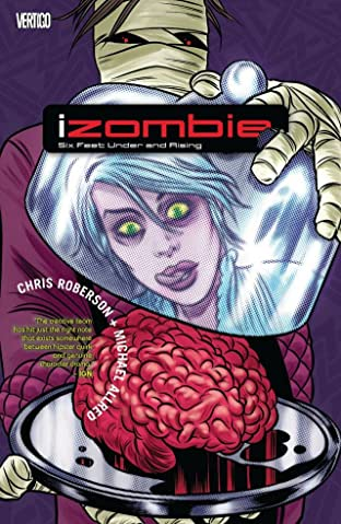 iZombie Tome 3: Six Feet Under & Rising