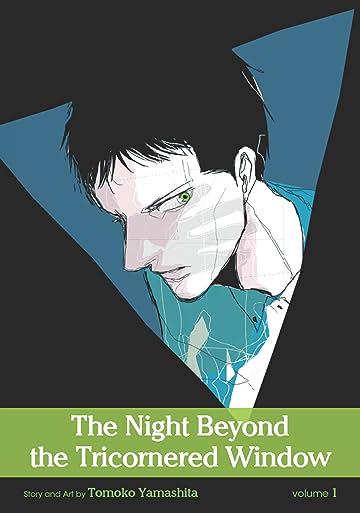 The Night Beyond the Tricornered Window Vol. 1