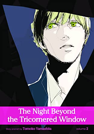 The Night Beyond the Tricornered Window Vol. 2