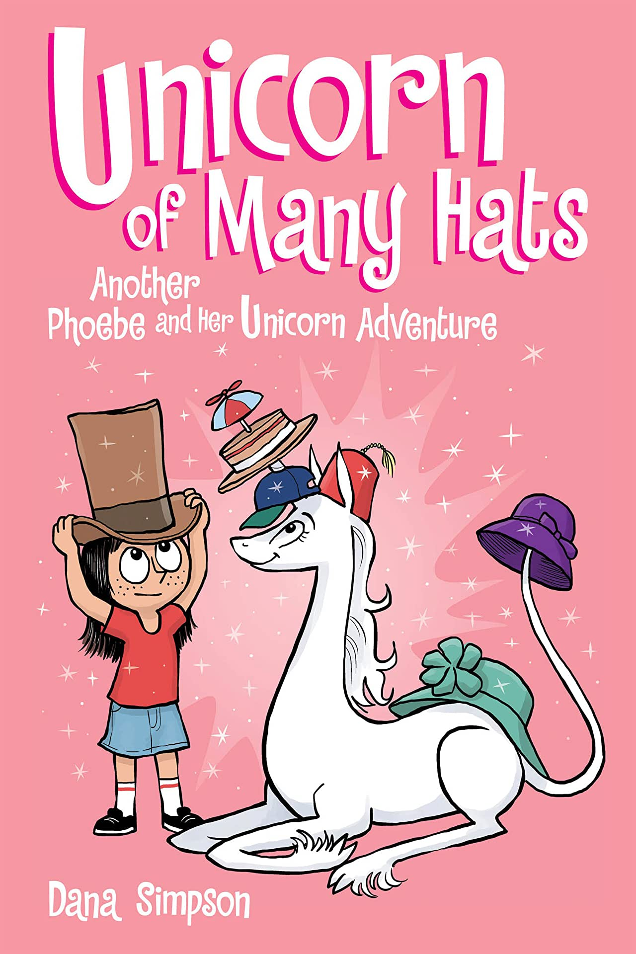 Unicorn of Many Hats: Another Phoebe and Her Unicorn Adventure