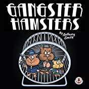 Gangster Hamsters