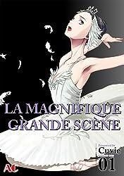 LA MAGNIFIQUE GRANDE SCÈNE Vol. 1