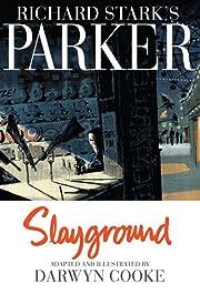 Richard Stark's Parker Vol. 4: Slayground