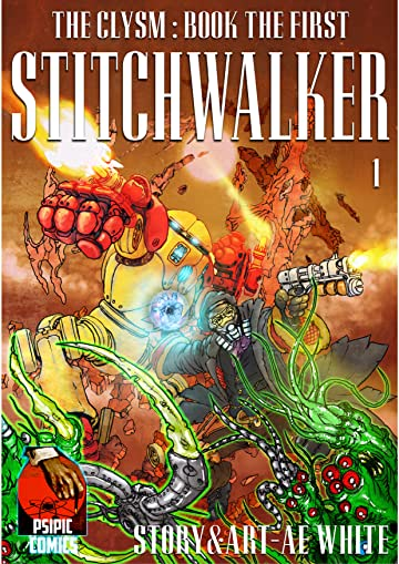 The Clysm: Book the First #1: Stitchwalker