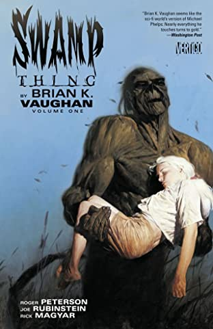 Swamp Thing By Brian K. Vaughan Vol. 1