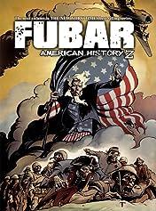 FUBAR Vol. 3: American History Z