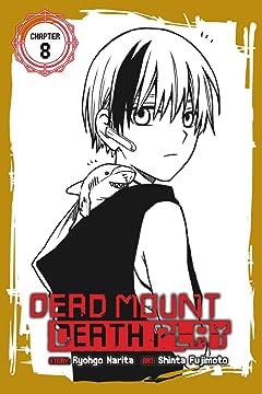 Dead Mount Death Play #8