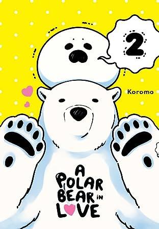 A Polar Bear in Love Vol. 2
