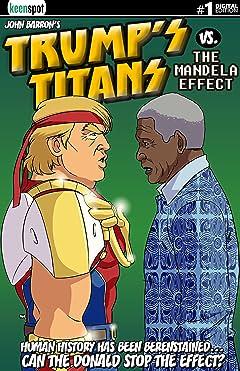 Trump's Titans vs. The Mandela Effect #1