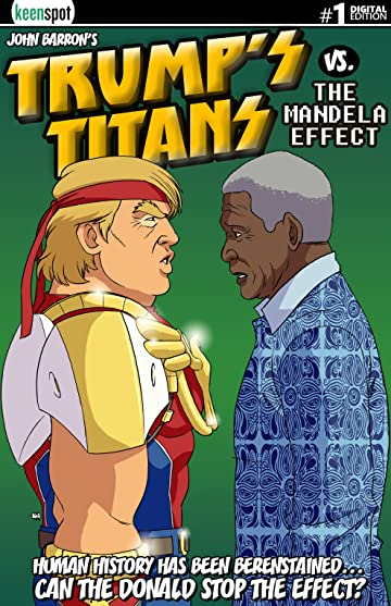 Trump's Titans vs. The Mandela Effect #1