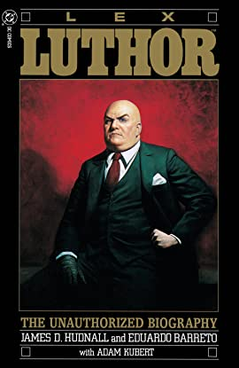 Lex Luthor: The Unauthorized Biography (1989) #1