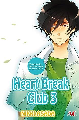 Heart Break Club Tome 3