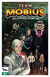 Team Mobius: The Leverage Adventure #1