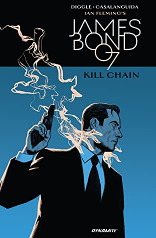 James Bond (2017-2018): Kill Chain Vol. 1