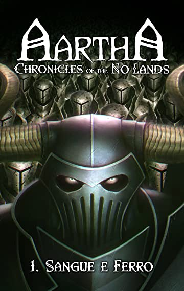 Aartha, Chronicles of the No Lands - Italian Edition #1