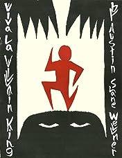 Viva La Villain King #3