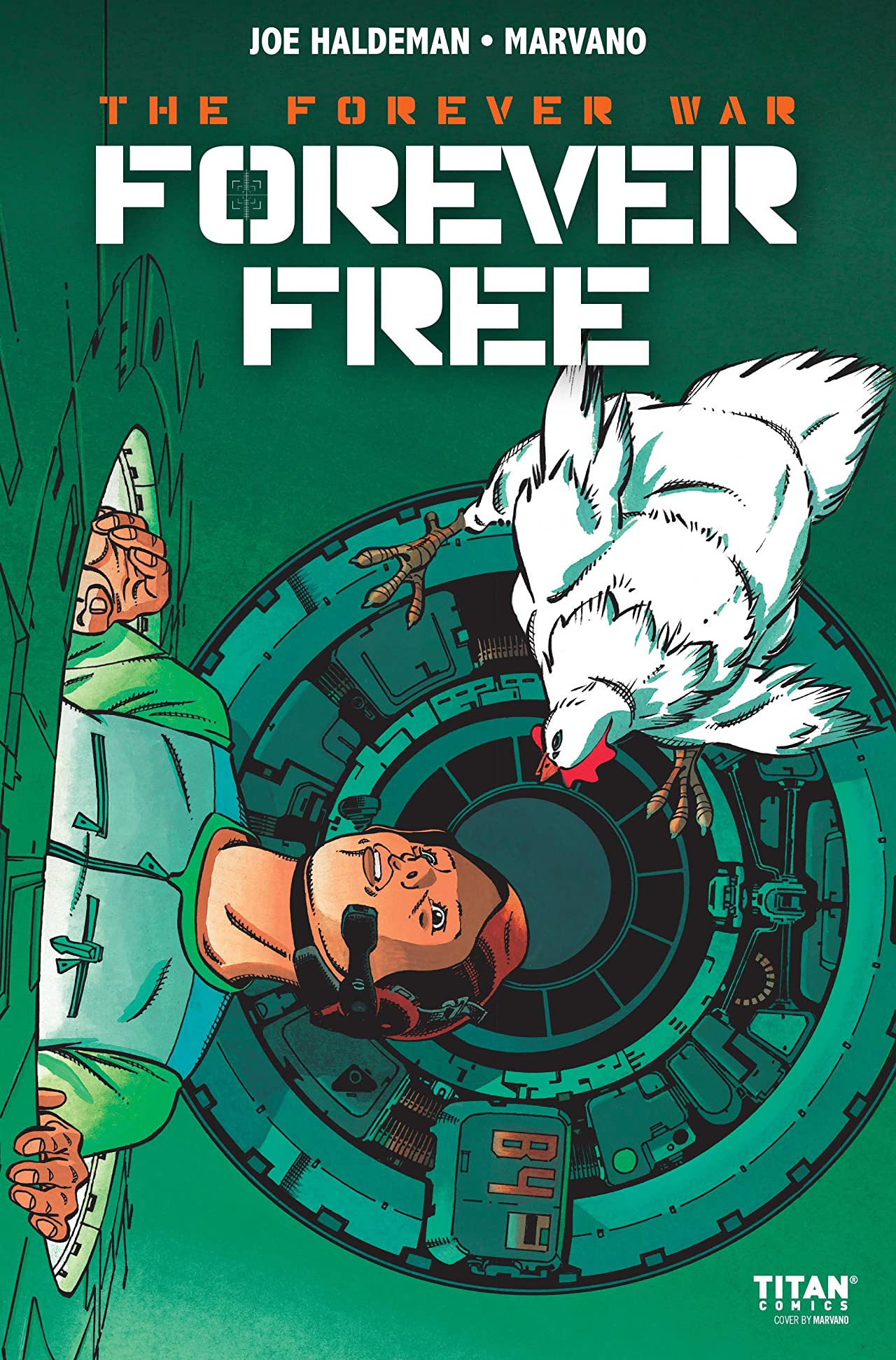 The Forever War: Forever Free No.2