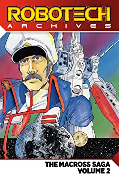 Robotech Archives: The Macross Saga Tome 2