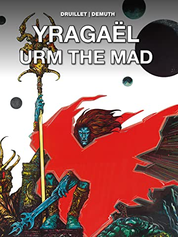 Yragaël & Urm the Mad