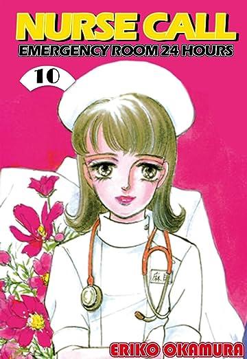NURSE CALL EMERGENCY ROOM 24 HOURS Vol. 10