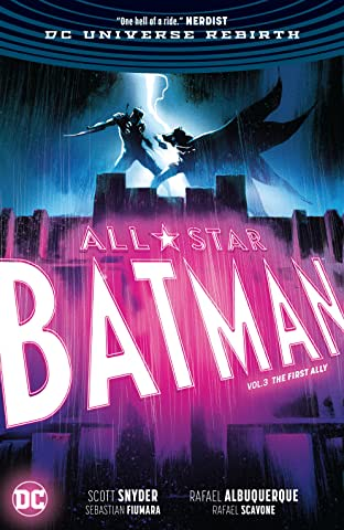 All-Star Batman (2016-) Vol. 3: The First Ally