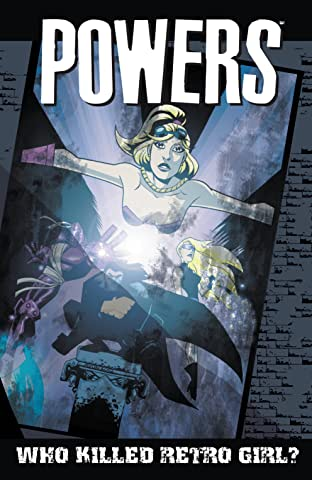 Powers (2000-2004) Vol. 1: Who Killed Retro Girl?