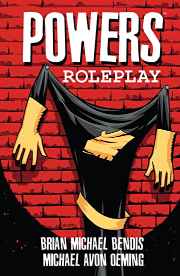 Powers (2000-2004) Vol. 2: Roleplay