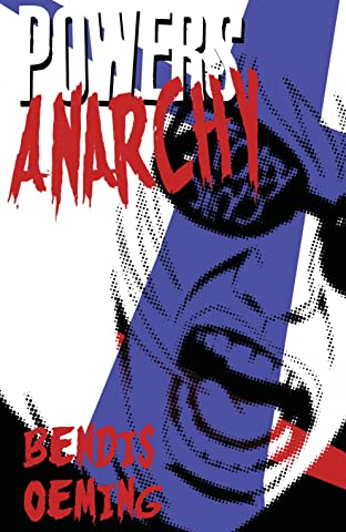 Powers (2000-2004) Tome 5: Anarchy