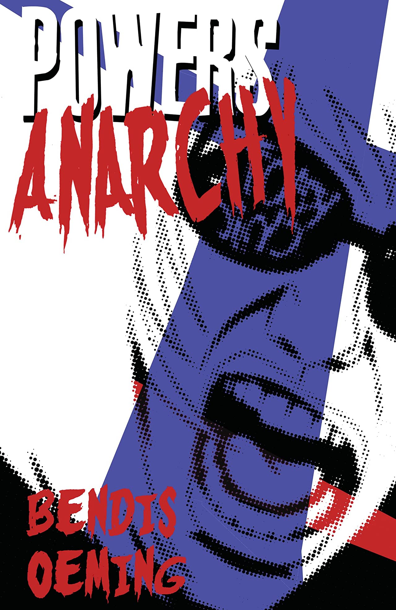 Powers (2000-2004) Vol. 5: Anarchy