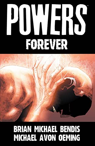 Powers (2000-2004) Vol. 7: Forever