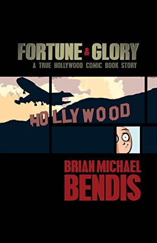 Fortune and Glory: A True Hollywood Comic Book Story (2010)