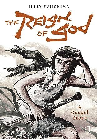 The Reign of God Vol. 1: A Gospel Story