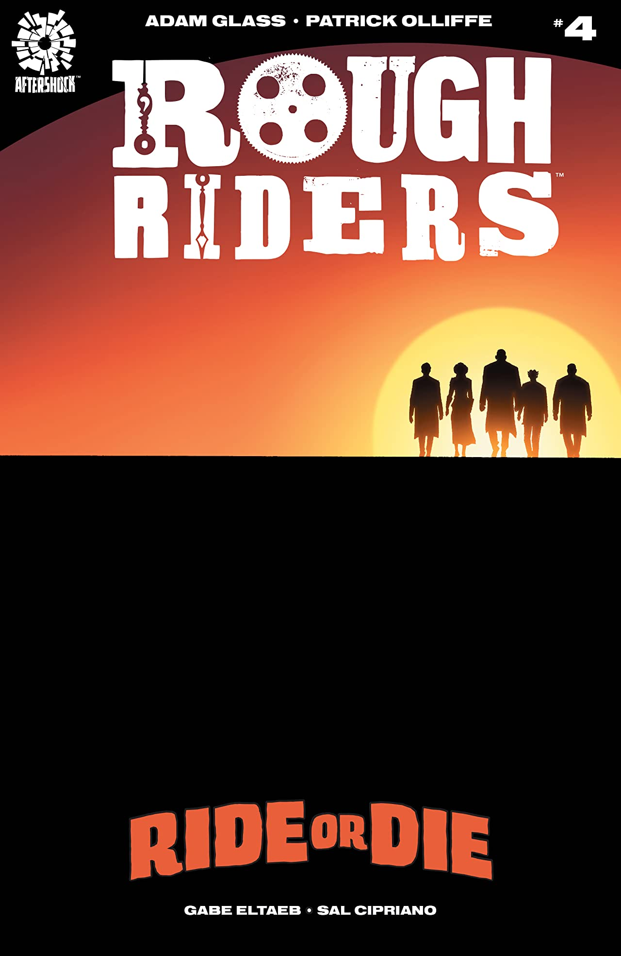 Rough Riders: Ride or Die #4