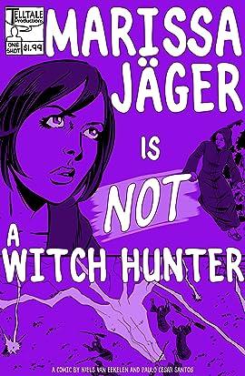 Marissa Jäger Is Not a Witch Hunter