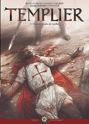 Templier Vol. 3
