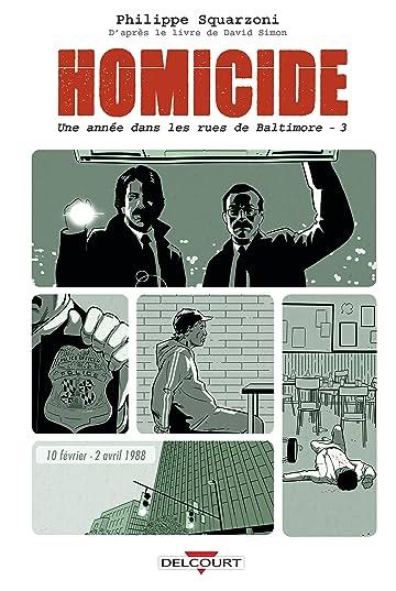 Homicide, une année dans les rues de Baltimore Vol. 3: 10 février - 2 avril 1988