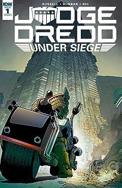 Judge Dredd: Under Siege #1 (of 4)