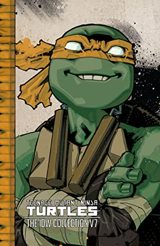 Teenage Mutant Ninja Turtles: The IDW Collection Tome 7
