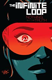 The Infinite Loop Tome 2: Nothing But The Truth