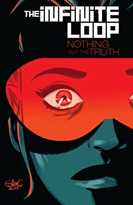 The Infinite Loop Vol. 2: Nothing But The Truth